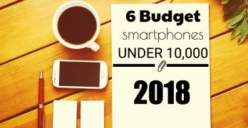 6 Budget Smartphones Under 10,000 in the Philippines 2018